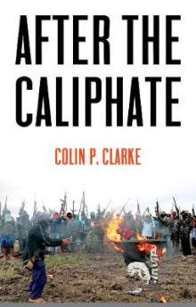 After the Caliphate av Colin P. Clarke (Heftet)