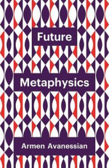 Future Metaphysics av Armen Avanessian (Heftet)