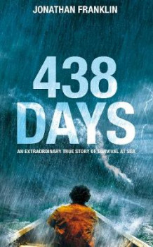 438 Days: An Incredible True Story of Survival at Sea av Jonathan S. Franklin (Innbundet)