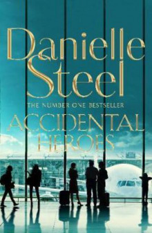 Accidental Heroes av Danielle Steel (Heftet)
