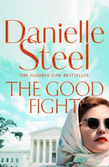 The Good Fight av Danielle Steel (Innbundet)