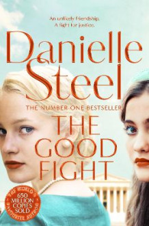 The Good Fight av Danielle Steel (Heftet)