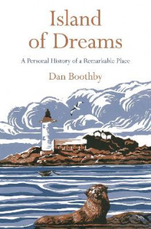 Island of Dreams av Dan Boothby (Heftet)