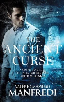 The Ancient Curse av Valerio Massimo Manfredi (Heftet)