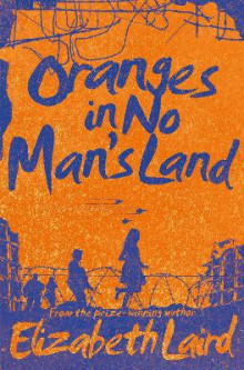 Oranges in No Man's Land av Elizabeth Laird (Heftet)