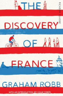 The Discovery of France av Graham Robb (Heftet)