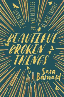 Beautiful Broken Things av Sara Barnard (Heftet)