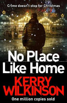 No Place Like Home av Kerry Wilkinson (Heftet)
