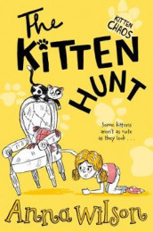 The Kitten Hunt av Anna Wilson (Heftet)