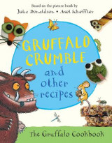 Omslag - Gruffalo Crumble and Other Recipes