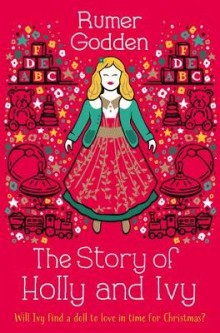 The Story of Holly and Ivy av Rumer Godden (Heftet)