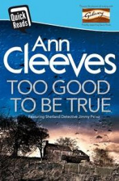 Too good to be true av Ann Cleeves (Heftet)