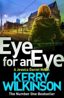 Eye for an Eye av Kerry Wilkinson (Heftet)