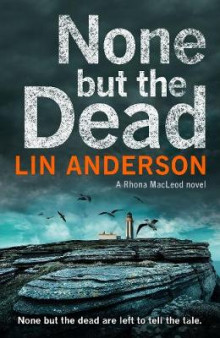 None but the Dead av Lin Anderson (Heftet)