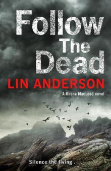 Follow the Dead av Lin Anderson (Heftet)