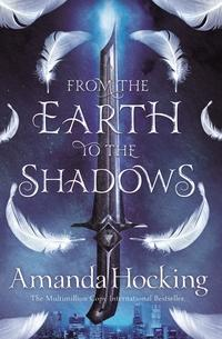 From the earth to the shadows av Amanda Hocking (Heftet)