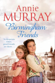 Birmingham Friends av Annie Murray (Heftet)