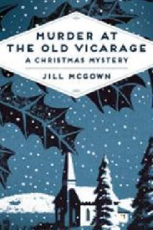 Murder at the Old Vicarage av Jill McGown (Heftet)