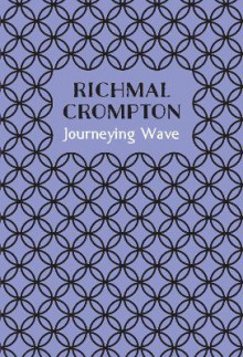 Journeying Wave av Richmal Crompton (Innbundet)