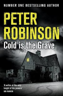 Cold is the Grave av Peter Robinson (Heftet)