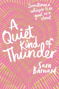 A Quiet Kind of Thunder av Sara Barnard (Heftet)