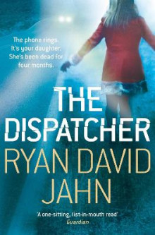 The Dispatcher av Ryan David Jahn (Heftet)