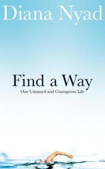 Find a Way av Diana Nyad (Innbundet)