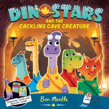 Dinostars and the Cackling Cave Creature av Ben Mantle (Heftet)