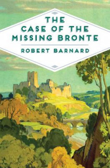 The Case of the Missing Bronte av Robert Barnard (Heftet)