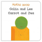Colin and Lee, Carrot and Pea av Morag Hood (Kartonert)