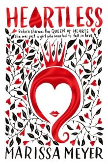 Heartless av Marissa Meyer (Heftet)