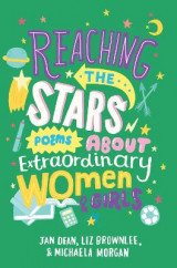 Omslag - Reaching the Stars: Poems About Extraordinary Women and Girls