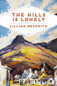 The Hills is Lonely av Lillian Beckwith (Heftet)