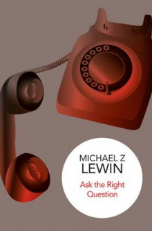 Ask the Right Question av Michael Z. Lewin (Innbundet)