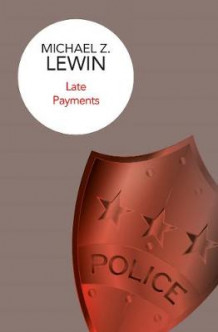 Late Payments av Michael Z. Lewin (Innbundet)