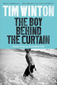 The Boy Behind the Curtain av Tim Winton (Heftet)