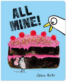All Mine! av Zehra Hicks (Pappbok)
