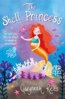 The Shell Princess av Gwyneth Rees (Heftet)
