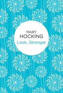 Look, Stranger av Mary Hocking (Heftet)