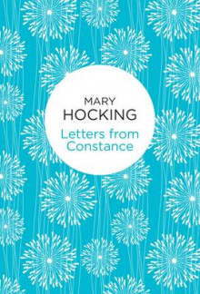 Letters from Constance av Mary Hocking (Innbundet)