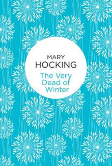 The Very Dead of Winter av Mary Hocking (Innbundet)