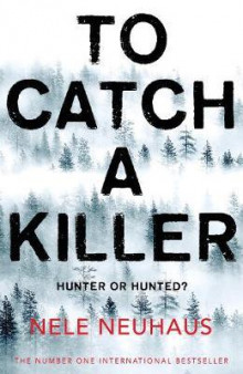 To catch a killer av Nele Neuhaus (Heftet)