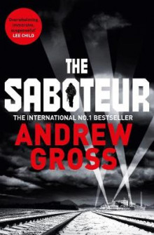 The Saboteur av Andrew Gross (Heftet)