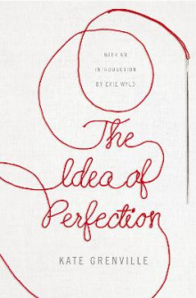 The Idea of Perfection av Kate Grenville (Heftet)