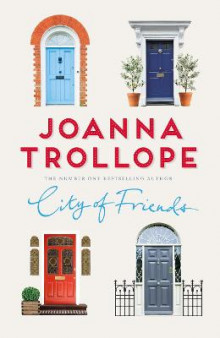 City of Friends av Joanna Trollope (Innbundet)