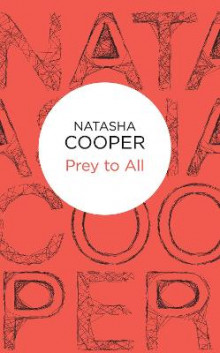 Prey to All av Natasha Cooper (Innbundet)