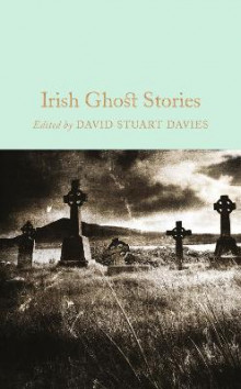 Irish Ghost Stories av David Stuart Davies (Innbundet)