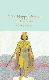 The Happy Prince & Other Stories av Oscar Wilde (Innbundet)