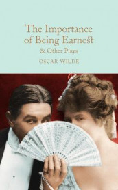 The Importance of Being Earnest & Other Plays av Oscar Wilde (Innbundet)