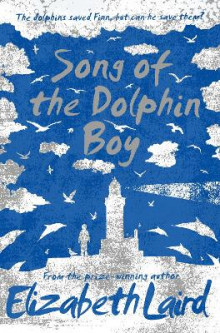 Song of the Dolphin Boy av Elizabeth Laird (Heftet)